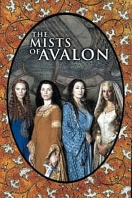 The Mists of Avalon – Misterul din Avalon (2001)