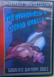 The Hypnotized & Cloned Models 1998