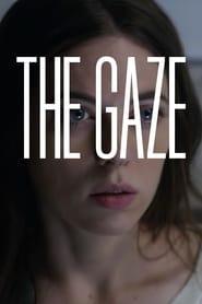 The Gaze 2017