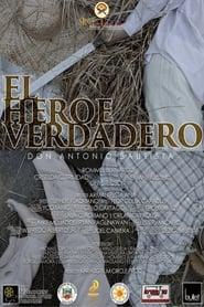 Watch El Heroe Verdadero: Don Antonio Bautista (2019)