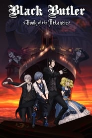 مشاهدة فيلم Black Butler: Book of the Atlantic مترجم
