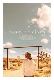 مشاهدة فيلم Of Dust and Bones مترجم