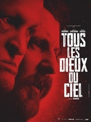 Tous les dieux du ciel – All the Gods in the Sky