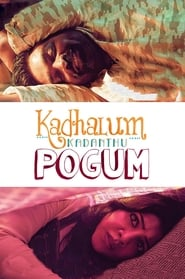 Poster Kadhalum Kadanthu Pogum 2016