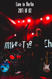 Mike and the Mechanics - Live in Berlin 2017