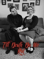 Till Death Do We Rot (2019)