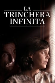 La trinchera infinita – Sonsuz Siper – The Endless Trench izle