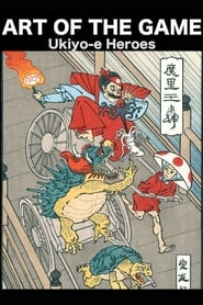 Art of the Game: Ukiyo-e Heroes streaming