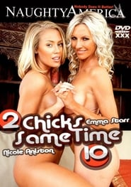 2 Chicks Same Time 10