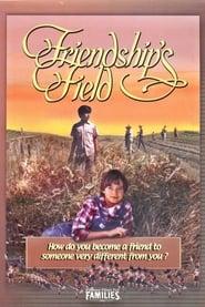 Friendship's Field 1995