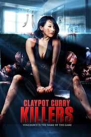 Claypot Curry Killers (2011)