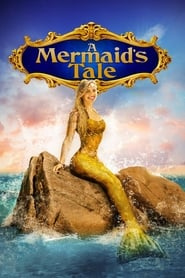 A Mermaid's Tale (2017) Openload Movies