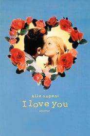 Alle sagen: I Love You 1996