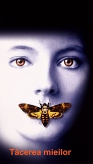 The Silence of the Lambs – Tăcerea mieilor (1991) Online Subtitrat in Romana