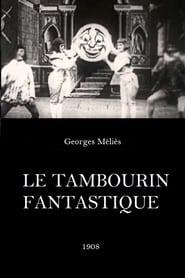 Le Tambourin fantastique