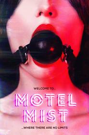 Motel Mist (2016)
