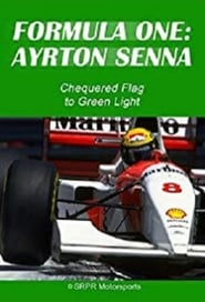 Ayrton Senna: Chequered Flag to Green Light
