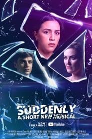 Suddenly (2021)