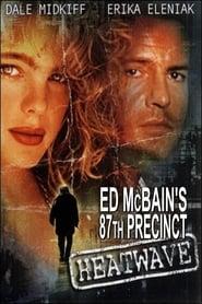 Ed McBain's 87th Precinct: Heatwave (1997)