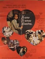 Poster Yo Amo, Tu Amas, Nosotros... 1975