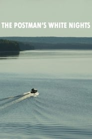 The Postman's White Nights (2014)