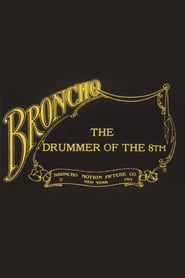 The Drummer of the 8th 1913