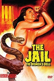 The Jail: The Women's Hell (2006)