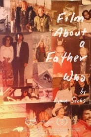 Film About a Father Who (2020)