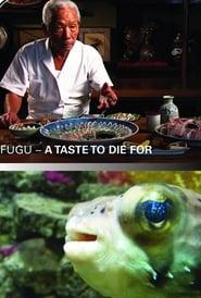 Fugu - A Taste to Die For