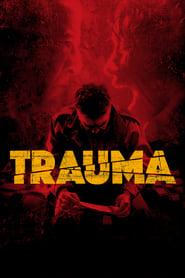 Trauma – Das Böse verlangt Loyalität (2017)