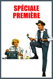 Film Spéciale première  (The Front Page) streaming VF gratuit complet