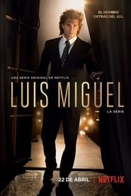 Poster Luis Miguel: The Series 2018