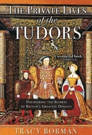 The Private Lives of the Tudors 2016
