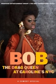 Bob the Drag Queen: Live at Caroline's (2020) Cda Zalukaj Online