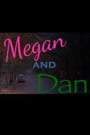 Megan and Dan