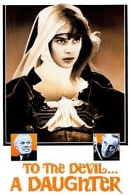 To The Devil A Daughter / Μια Παρθένα Για Τον Διάβολο (1976)