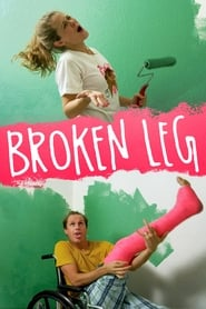 Broken Leg movie
