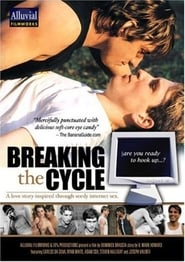 Breaking the Cycle (2002)