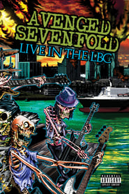 Avenged Sevenfold: Live in the LBC 2008