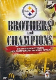 Brothers And Champions - The Pittsburgh Steelers 2008 Championship Season In Review 1970