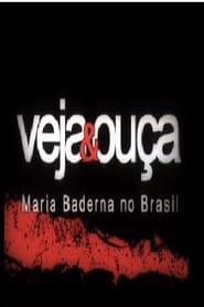 უყურე Veja & Ouça - Maria Baderna no Brasil