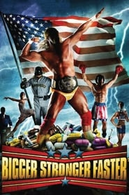 Watch Bigger Stronger Faster* on Showbox Online