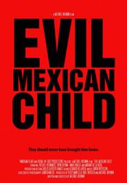 Evil Mexican Child (2014) Online Cały Film Lektor PL CDA Zalukaj