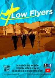 Low Flyers (2019)