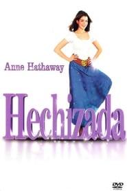Hechizada / Ella está encantada (2004)