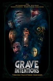 Grave Intentions (2021)