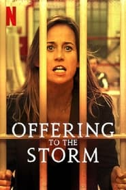 Offering to the Storm (2020) poster