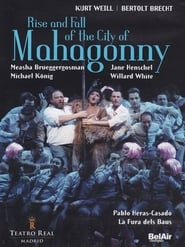 The Rise and Fall of the City of Mahagonny 2011