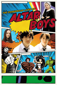 Poster for The Dangerous Lives of Altar Boys