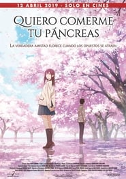 Kimi no Suizou wo Tabetai (Let Me Eat Your Pancreas) (2018)